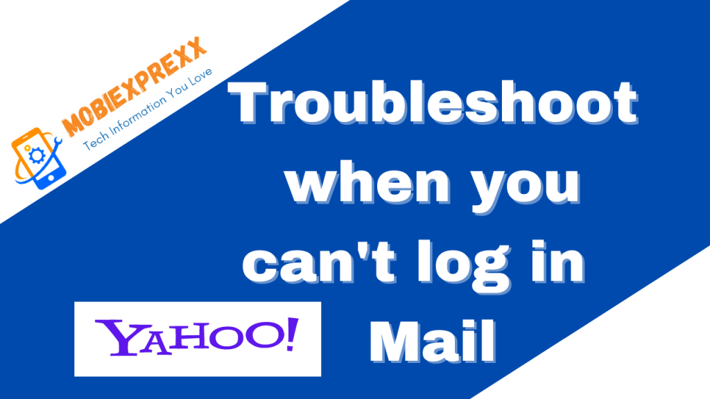Troubleshoot when you can NOT log in Yahoo Mail