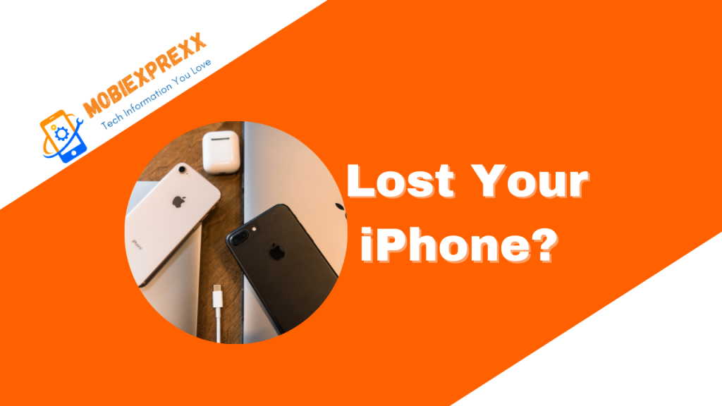 Lost Your iPhone?